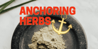 Anchoring herbs