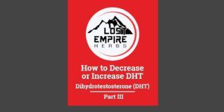 How to Decrease or Increase DHT: Part III